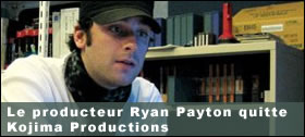 Dossier - Ryan Payton quitte Kojima Productions