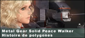 Dossier - Peace Walker en polygones