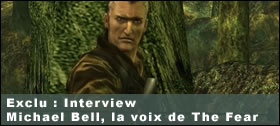 Dossier - Interview de Michael Bell, la voix de The Fear