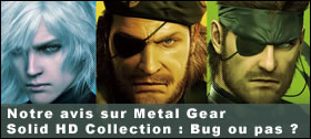 Dossier - Metal Gear Solid HD Collection : Bug ou pas ?
