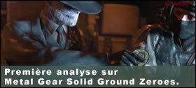 Dossier - Première analyse sur Metal Gear Solid Ground Zeroes