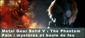 Dossier - Analyse des personnages des trailers de Metal Gear Solid V The Phantom Pain