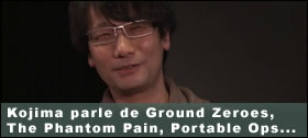Dossier - Hideo Kojima parle de Ground Zeroes, The Phantom Pain, Portable Ops...