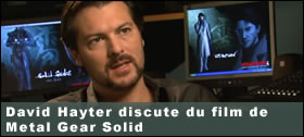 Dossier - David Hayter discute du film de Metal Gear Solid