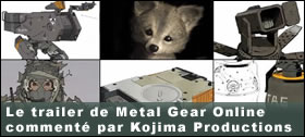 Dossier - Le trailer de Metal Gear Online commenté par Kojima Productions