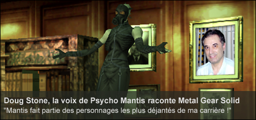 Interview Doug Stone Psycho Mantis Metal Gear Solid