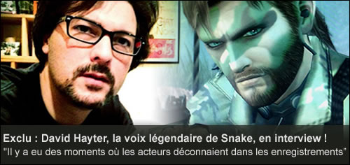 Interview de David Hayter, la voix de Snake !