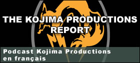 Dossier - Podcast Kojima Productions report en français