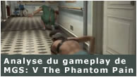 Analyse du gameplay de Metal Gear Solid V The Phantom Pain