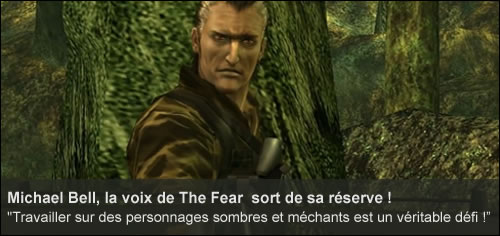 Interview de Michael Bell, la voix de The Fear
